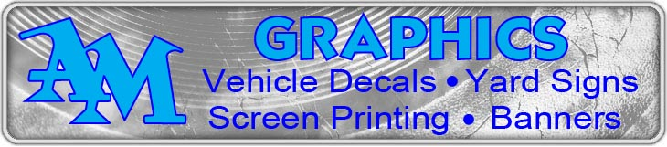 AM Graphics, screen, printing, signs, decals